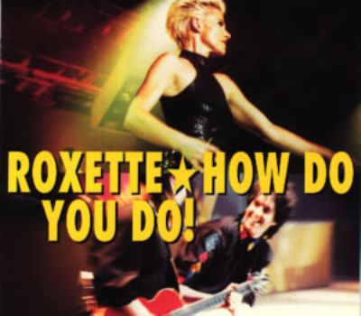 Roxette How Do You Do album cover