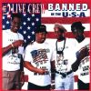 2 Live Crew Banned In The Usa album cover