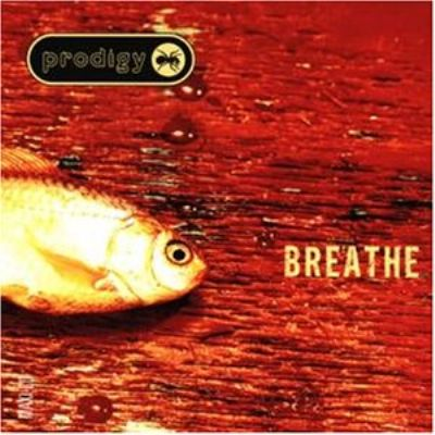 Prodigy Breathe album cover
