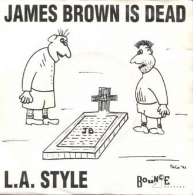 L.A. Style James Brown Is Dead album cover