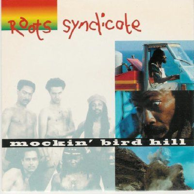 Roots Syndicate Mocking Bird Hill album cover
