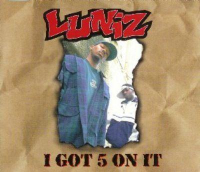 Luniz I Got 5 On It album cover