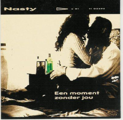 Nasty Een Moment Zonder Jou album cover