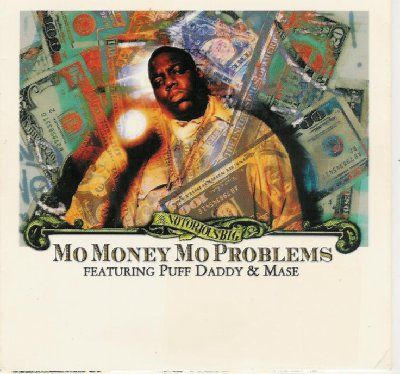 Notorious B.I.G. & Puff Daddy & Mase Mo Money Mo Problems album cover