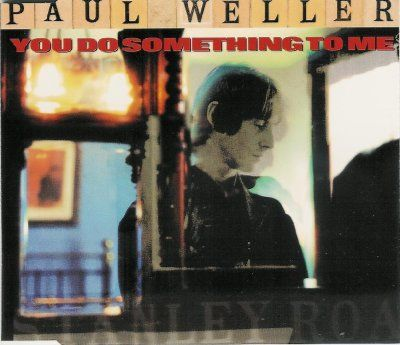 Paul Weller You Do Something To Me album cover