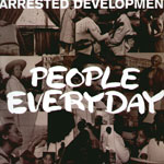 Arrested Development People Everyday album cover