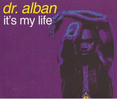 Dr. Alban It's My Life album cover