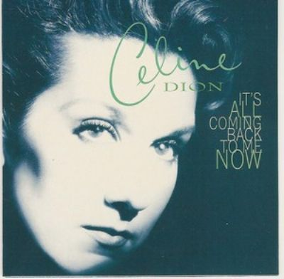 Céline Dion It's All Coming Back To Me Now album cover