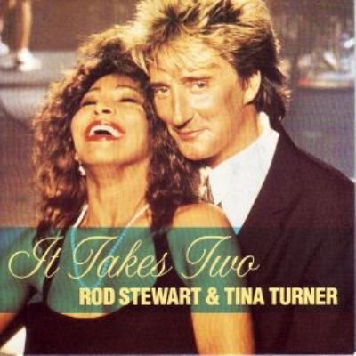 Rod Stewart & Tina Turner It Takes Two album cover