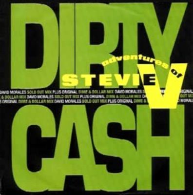 Adventures Of Stevie V Dirty Cash album cover