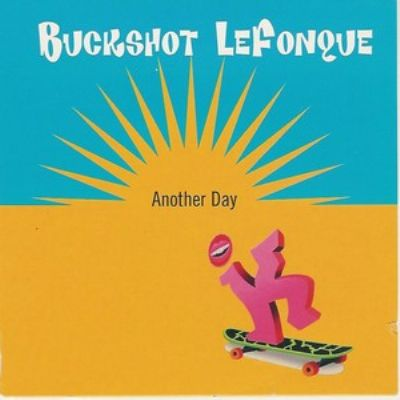 Buckshot Lefonque Another Day album cover