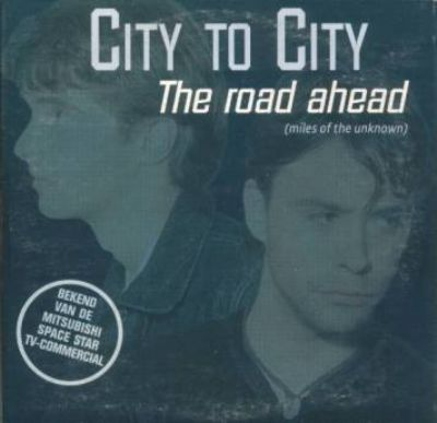 City To City The Road Ahead (Miles Of The Unknown) album cover