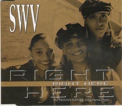 SWV Right Here (Human Nature) album cover