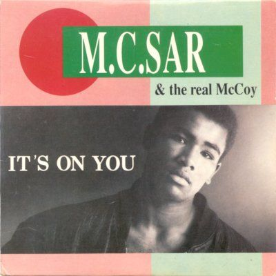 MC Sar & The Real Mccoy It's On You album cover