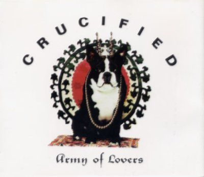 Army Of Lovers Crucified album cover