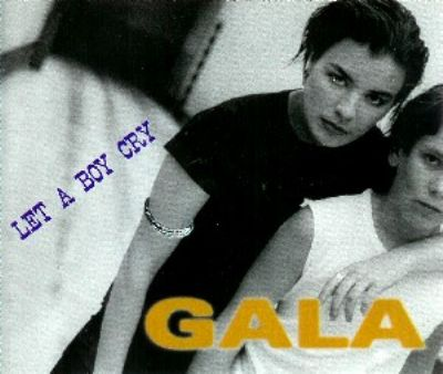 Gala Let A Boy Cry album cover
