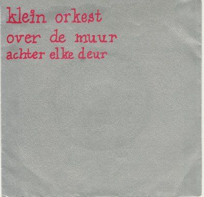 Klein Orkest Over De Muur album cover