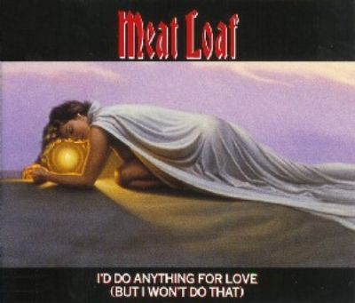 Meat Loaf I'd Do Anything For Love (But I Won't Do That) album cover