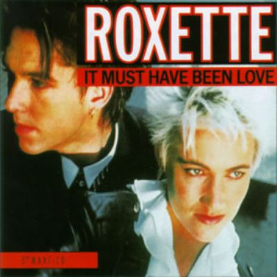 Roxette It Must Have Been Love album cover