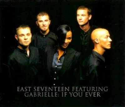 East 17 & Gabrielle If You Ever album cover