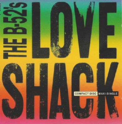 B 52's Love Shack album cover