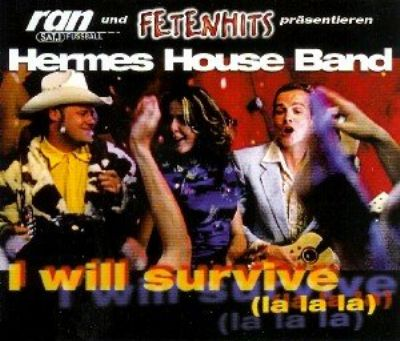 Hermes House Band I Will Survive album cover