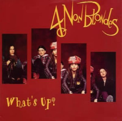 4 Non Blondes What's Up album cover