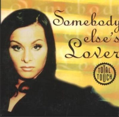 Total Touch Somebody Else's Lover album cover