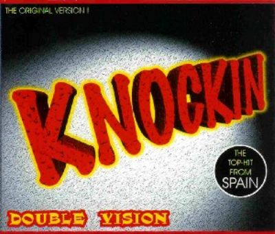 Double Vision Knockin' album cover