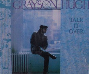Grayson Hugh Talk It Over album cover